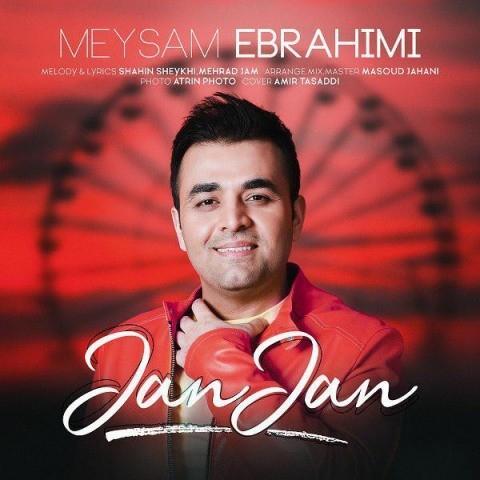 دانلود آهنگ میثم ابراهیمی به نام جان جان