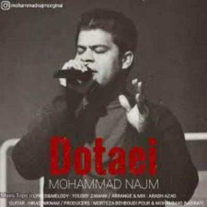 دانلود آهنگ محمد نجم بنام دوتایی