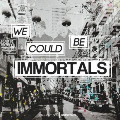 Download Music Fall Out Boy Immortals