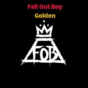 Download Music Fall Out Boy Golden