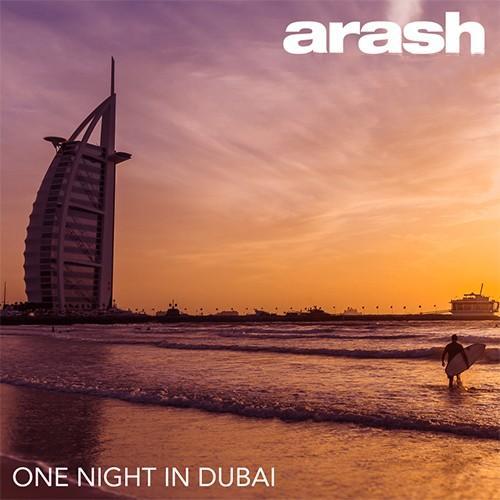 دانلود آهنگ آرش به نام One Night In Dubai