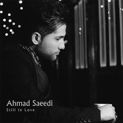 دانلود آهنگ احمد سعیدی به نام هنوز عاشقم